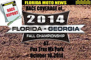 Florida MOTO News - PHOTOS of RD #2 of the 3014 FL/GA Fall Championship race at Pax Trax Mx Park