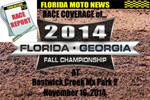 Florida MOTO News - PHOTO coverage of round #5 of the 2014 FL/GA Fall Championship race at Bostwick Creek Mx Park