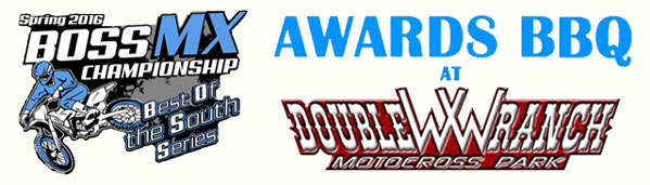 Florida MOTO News  - Spring 2016 BOSS (Best Of The South Series) MX Championship Awards BBQ at WW Ranch!