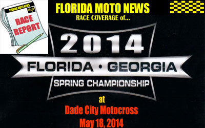 Florida MOTO News PHOTO COVERAGE of the 2014 FL/GA Spring Championship - Dade City Motocross