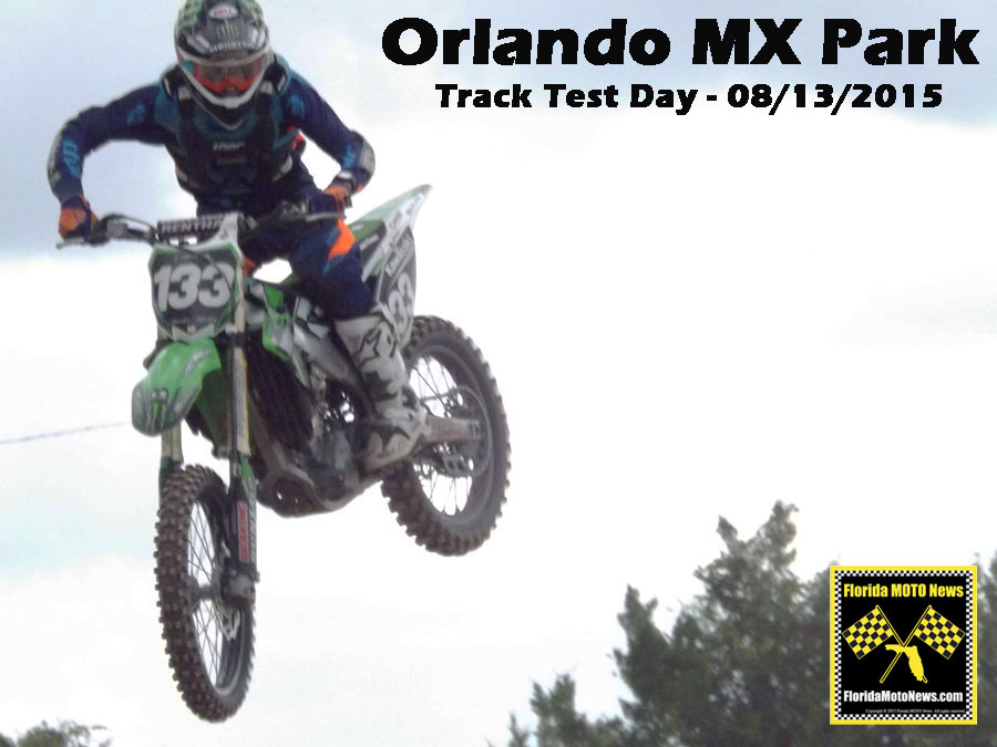 Florida MOTO News PHOTOS of riders invited to the Orlando MX Park Track Test Day on 08/13/2015.